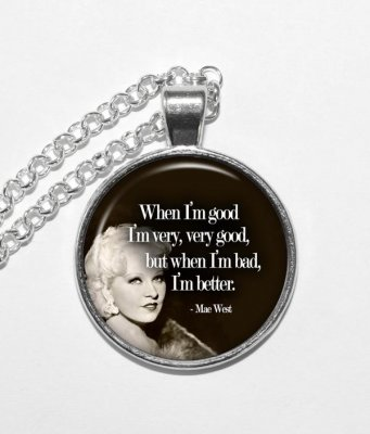 QUOTE - MAE WEST